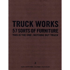 TRUCK WORKS〈3〉57 SORTS OF FURNITURE